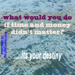 what if...your destiny