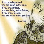 Remain in the present, as that is the gift