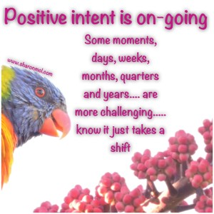 Positive intent is on-going