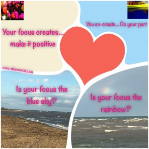 Your focus creates