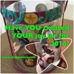 Have you created a joy jar?